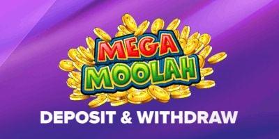 Mega Moolah Deposit 400x200