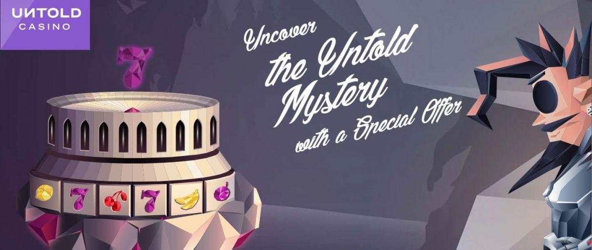 Untold Casino Promotion