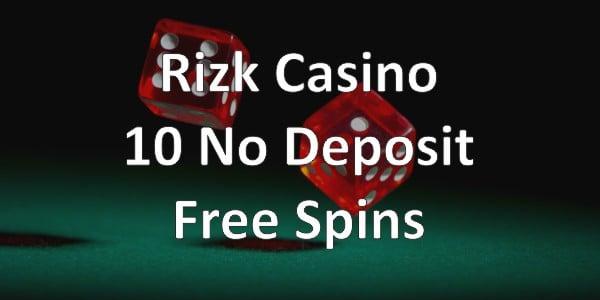 Rizk Casino – 10 No Deposit Free Spins