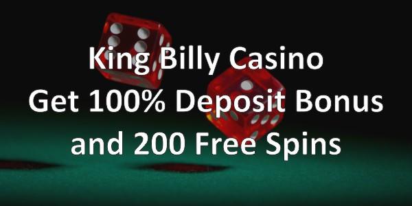 King Billy Casino Get 100 Deposit Bonus And 200 Free Spins