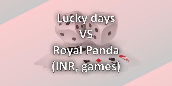 Lucky Days vs Royal Panda