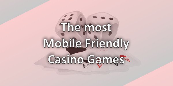 Mobile Casinos: What You Need To Know