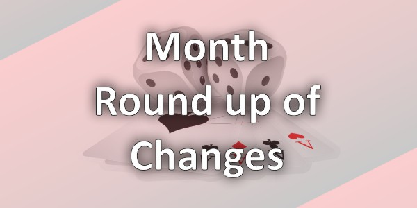 Month Round up of Changes