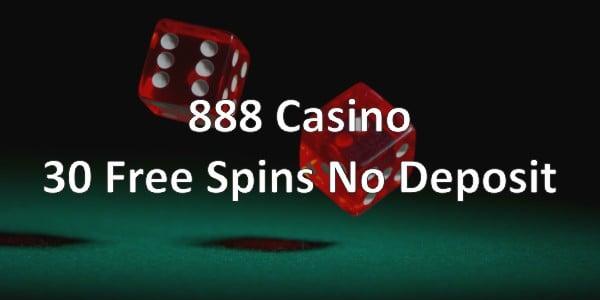 888 Casino – 30 Free Spins No Deposit!