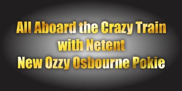 All aboard the crazy train with Netents New Ozzy Osbourne Pokie