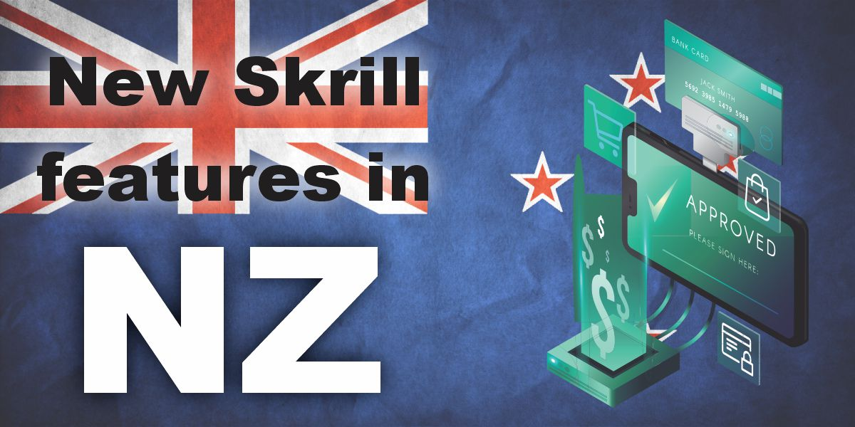 New Skrill features in NZ