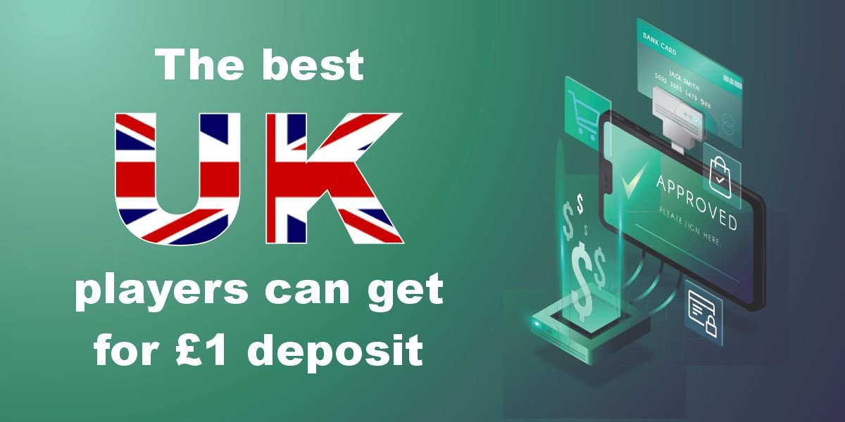 The best UK Players Can get for a £1 Deposit!