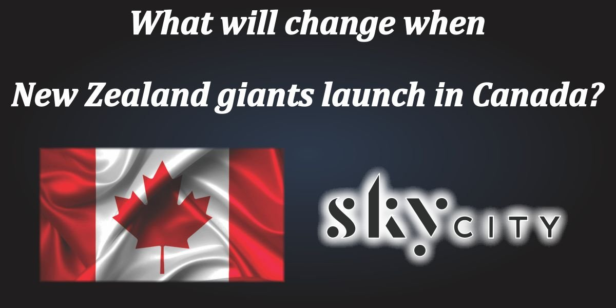 What will change when New Zealand giants launch in Canada?