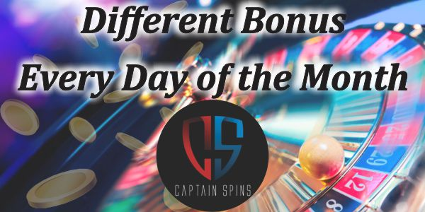 Monthly Bonuses - Captain Spins