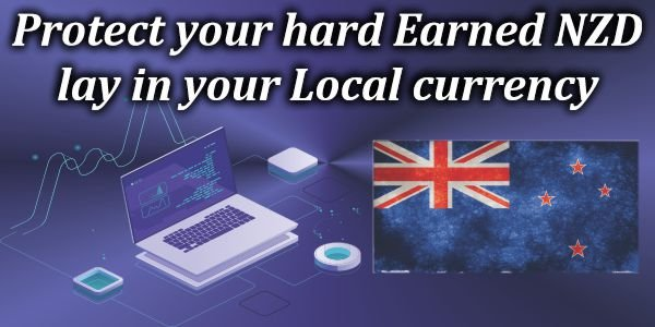 Protect your hard-Earned NZD Play in your local currency