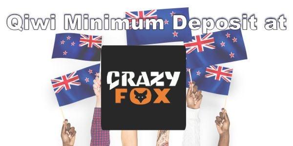 Qiwi Nz 5 Minimum Deposit At Crazy Fox Casino Play The Pokies