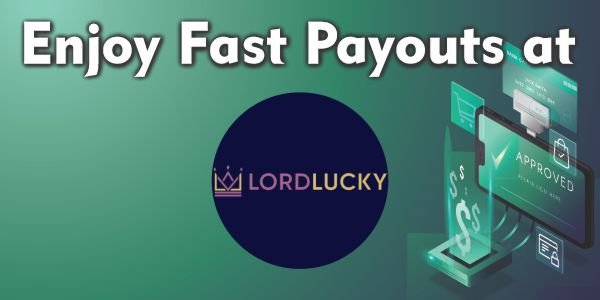 Enjoy Fast Payouts at Lord Lucky Casino