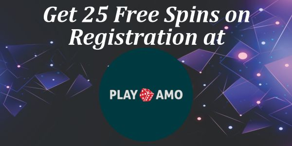 Get 25 Free Spins on Registration at Playamo
