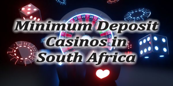 Is it Legal to Play at Minimum Deposit Casinos in South Africa?
