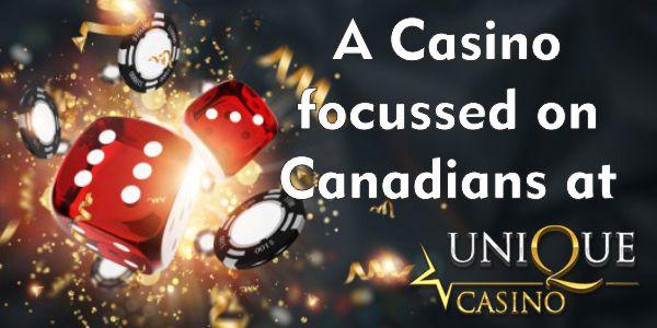 A Casino focussed on Canadians at Unique Casino