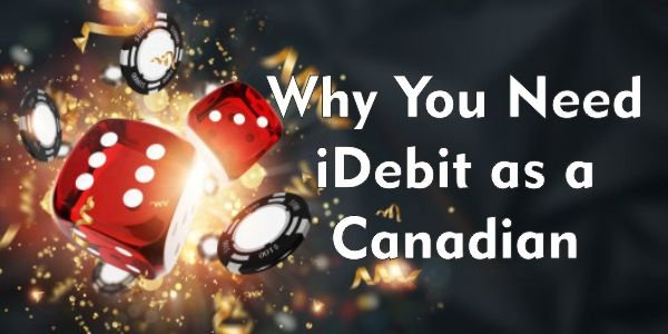 Why You Need iDebit as a Canadian