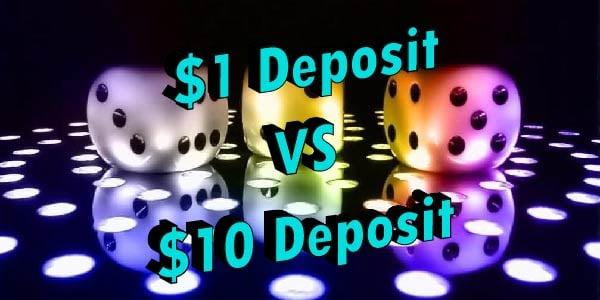 Bigger is not always better! $1 Deposit vs. $10 Deposit CA