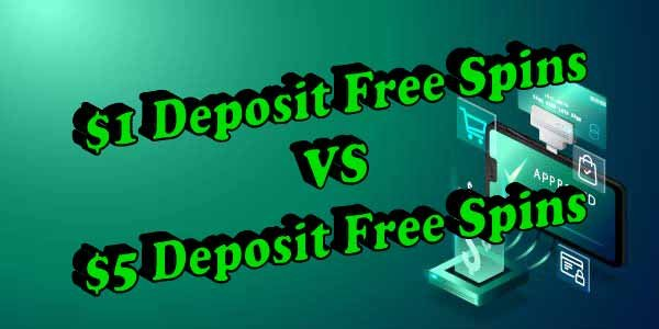$1 Free Spins VS $5 Free Spins