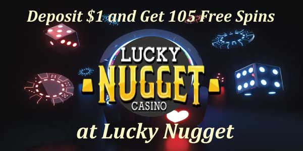 Deposit $1 and Get 105 Free Spins